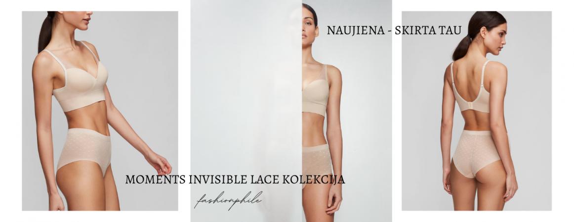 Moments invisible lace kolekcija